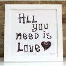 All You Need Is Love – Cut out Artwork - Framed