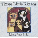 Three Little Kittens by Linda Jane Smith - Lightly Used Hard Back Book