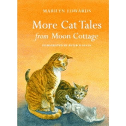 More Cat Tales from Moon Cottage by Marilyn Edwards - Lightly Used Hardback - Marilyn Edwards has signed this book specially for customers of Erin House.